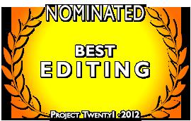 Project Twenty1 2012 Editing