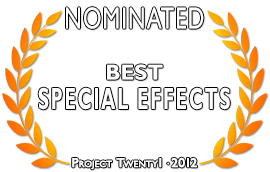 Project Twenty1 2012 Special Effects