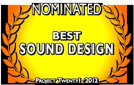 Project Twenty1 2012 Sound Design