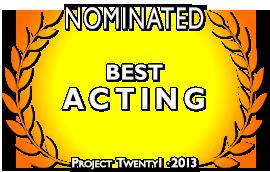 Twenty1-2013-Acting